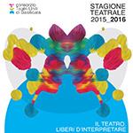 Stagione teatrale 2015-2016 - Venosa Teatro Lovaglio