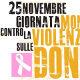 Giornata internazionale contro la violenza delle donne